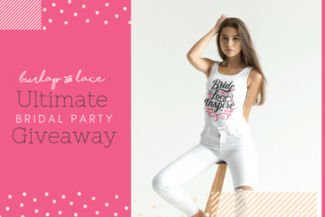Wedding Sweepstakes and Contests - The Ultimate Bridal Party Giveaway Giveaway
